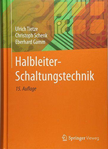 Halbleiter Schaltungstechnik Halbleiter Schaltungstechnik Free Books Online Download Books Reading Online