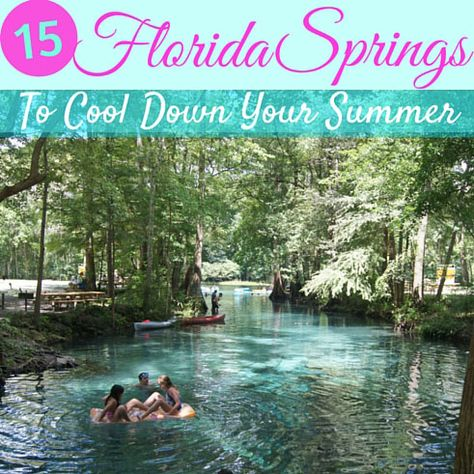 15 Florida Springs to Cool Down Your Summer