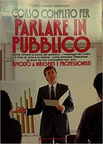 Download Corso Completo Per Parlare In Pubblico Rivolto A