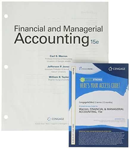 Bundle: Financial & Managerial Accounting, Loose-leaf Version, 15th + CengageNOWv2, 2 terms Printed Access Card - Default