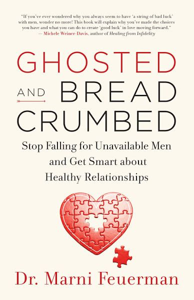 Ghosted And Breadcrumbed Ebook Download Ebook Pdf Download Author Dr Marni Feuerman Isbn 160868587x Healthy Relationships Relationship Science Of Love
