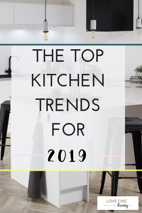 Check out the best kitchen trends for 2019. If you want to update a monochrome kitchen we have the best tips, plus ideas for a modern luxury kitchen and an update on the country cottage look with our modern rustic kitchen design. There's a kitchen trend here for everyone.  #kitchentrends #monochromekitchen #rustickitchen #luxurykitchen #lovechicliving