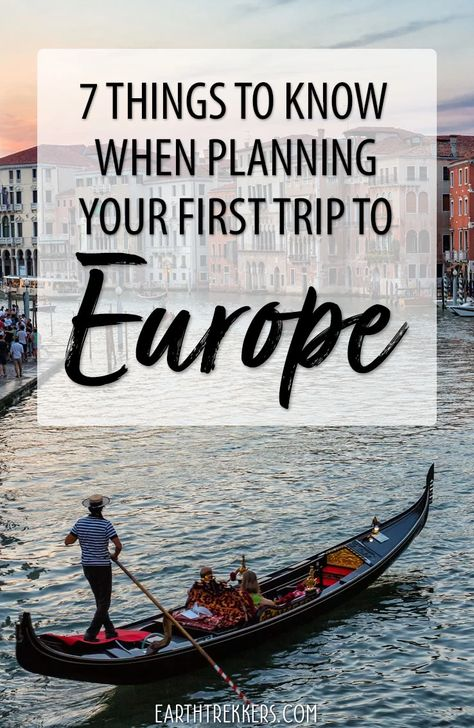 7 Things to Know When Planning Your First Trip to Europe
