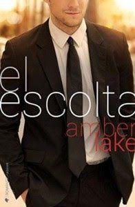 Fans de Autoras de Novelas Románticas: El Escolta, Amber Lake