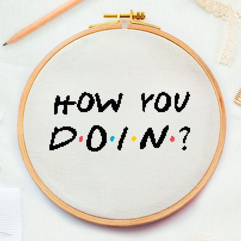 Excited to share this item from my shop: Friends TV show how you doing cross stitch, Joey friends episode embroidery, friends serial, friends sitcom, Friends show cross Tiny Cross Stitch, Easy Cross Stitch Patterns, Cross Stitch Quotes, Cross Stitch Letters, Counted Cross Stitch Patterns, Cross Stitch Designs, Cross Stitch Embroidery, Cross Stitch Beginner, Wedding Cross Stitch