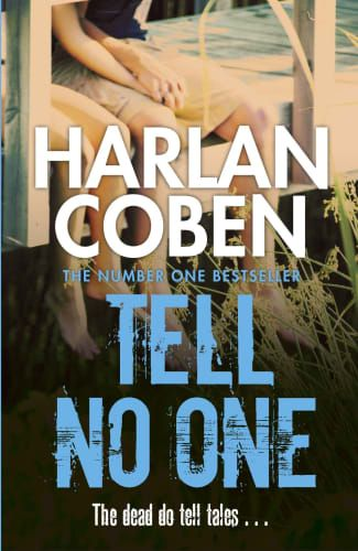 Tell No One By Harlan Coben Harlan Coben Books Tell No One Harlan Coben