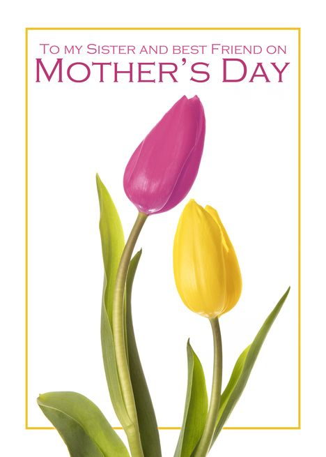 Happy Mother Rsquo S Day Sister And Best Friend Beautiful Tulips Card Ad Affiliat Happy Mothers Day Sister Happy Mother S Day Aunt Happy Mothers Day Wishes