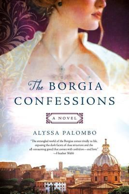 Best Historical Fiction 2020.Historical Fiction 2020 The Borgia Confessions A Novel By