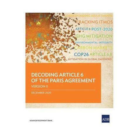 Decoding Article 6 of the Paris Agreement Version Ii