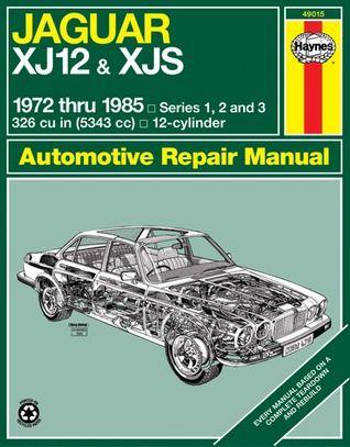 Jaguar Xj12 Xjs 1972 Thru 1985 Series 1 2 And 3 Full Online By John Harold Jaguar Xj12 Jaguar Repair Manuals