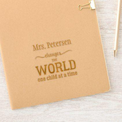 Teachers Change The World Gold Script Name Quote Sticker Zazzle