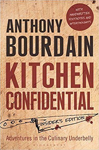Kitchen Confidential Insider S Edition Amazon Ca Anthony