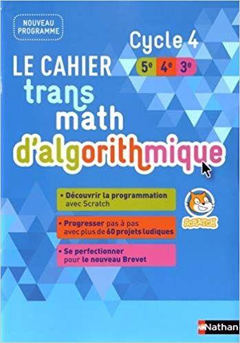 Telecharger Le Cahier Transmath D Algorithmique Cycle 4 Pdf Gratuitement Telechargement Cycle Listes De Lecture
