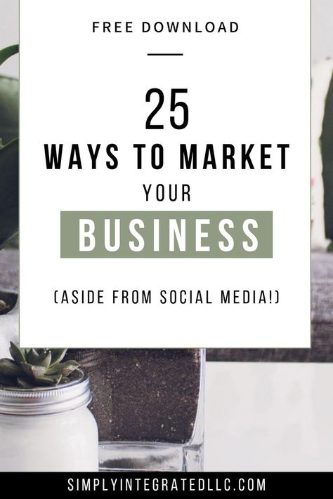 25 Ways to Market Your Business Aside from Social Media