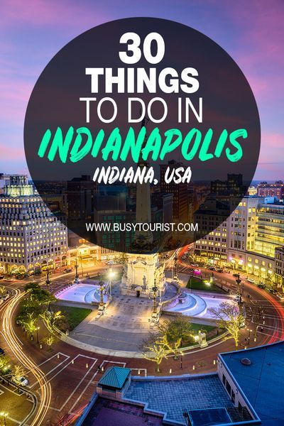 30 Best Fun Things To Do In Indianapolis Indiana Indiana Travel Fun Things To Do Things To Do