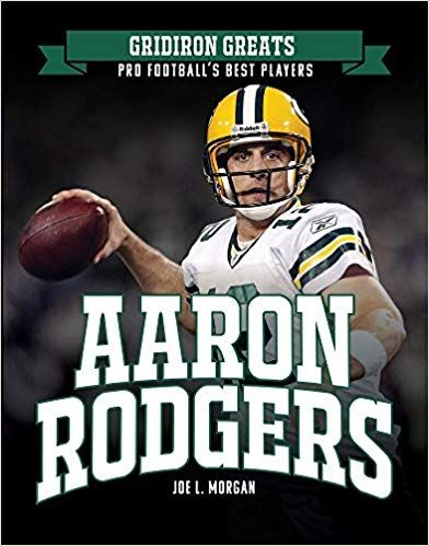 Aaron Rodgers Joe L Morgan Amazon Com Au Books Aaron Rodgers