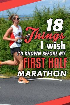 18 Things I wish I'd known before my first half marathon - tips to help you have a great race! #running