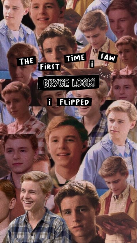 the first time i saw bryce loski, ✨i flipped✨