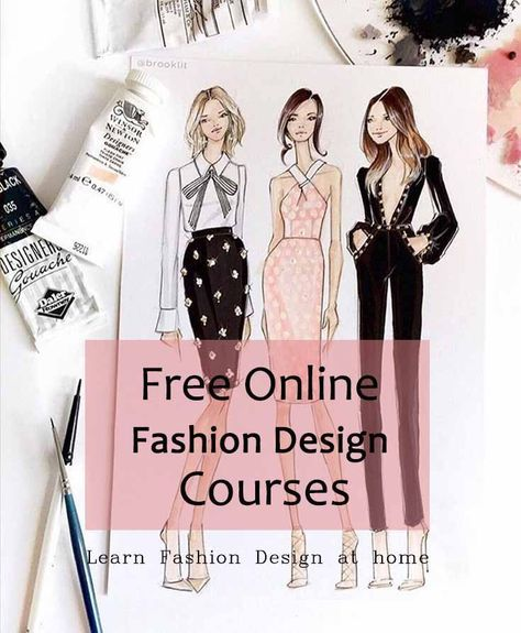 Are You Looking For Free Online Fashion Design Classes Do You Want To Learn Fashion Design At Fashion Design Classes Fashion Designing Course Fashion Design