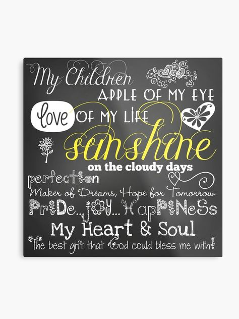 My Children Love of My Life Chalkboard Quotes