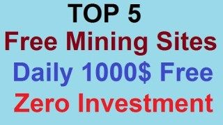 TOP 5 High Paying FREE Bitcoin Cloud Mining Sites 2019 | Daily 1000