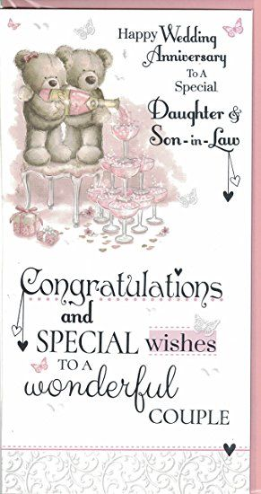 Anniversary Wishes For Son And Daughter In Law Google Search Wedding Anniversary Wishes First Wedding Anniversary Happy Anniversary Cards