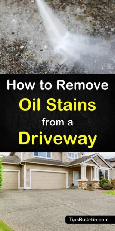 How To Get Rid Of Oil Stains In Your Driveway