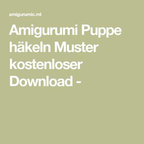 List Of Pinterest Puppe Häkeln Kostenlos Pictures Pinterest Puppe