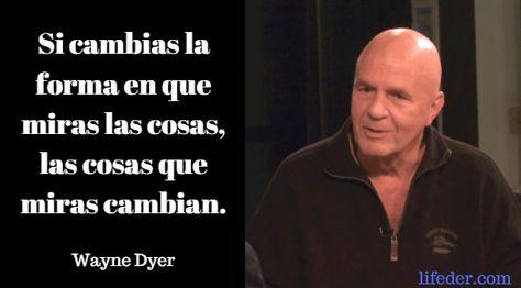 Las Mejores Frases De Wayne Dyer Orador Motivacional