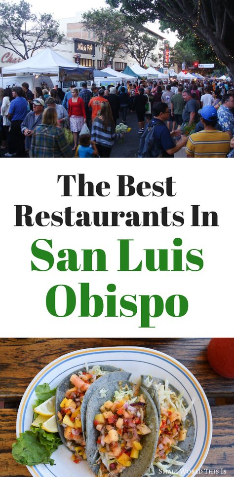 The Best Restaurants In San Luis Obispo