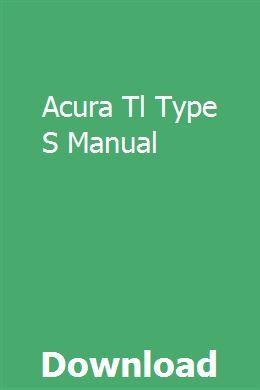 Acura Tl Type S Manual Repair Manuals Manual Repair
