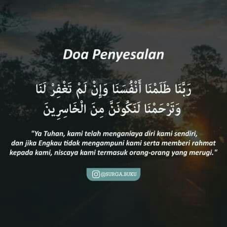 Doa Penyesalan Kutipan Agama Islamic Quotes Dan Kutipan Inspiratif