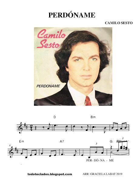 Perdóname Camilo Sesto Camilo Sesto Camilo Letras Y Acordes