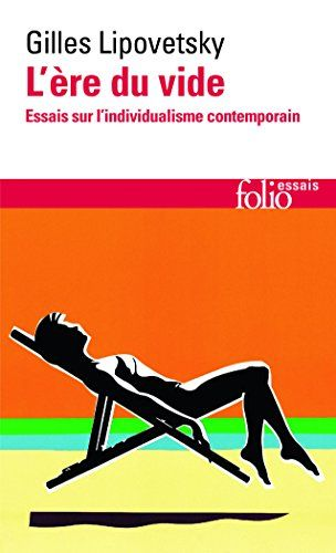 Telecharger L Ere Du Vide Essais Sur L Individualisme Contemporain Pdf Par Gilles Lipovetsky Telecharger Votre Fichier Eboo Books Book Worth Reading Ebook