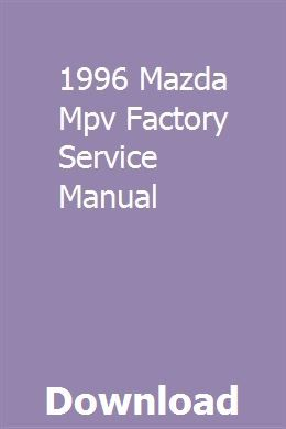 1996 Mazda Mpv Factory Service Manual Repair Manuals Golf Cart