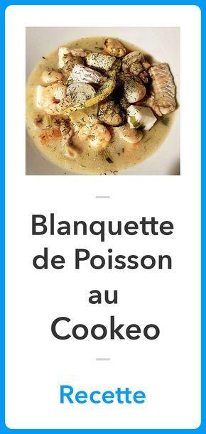 Blanquette De Saumon Cookeo : blanquette, saumon, cookeo, Blanquette, Poisson, Cookeo, Meilleure, Recette, Poisson,, Facile,, Recettes, Cuisine