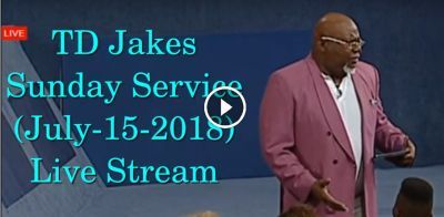 TD Jakes Sunday Sermon (July-15-2018) Freedom Is A Bloody Business