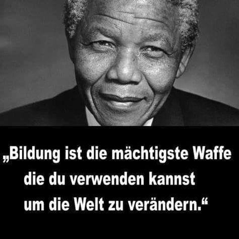 Bildung Nelson Mandela Zitate Mandela Zitate Worte Der Inspiration