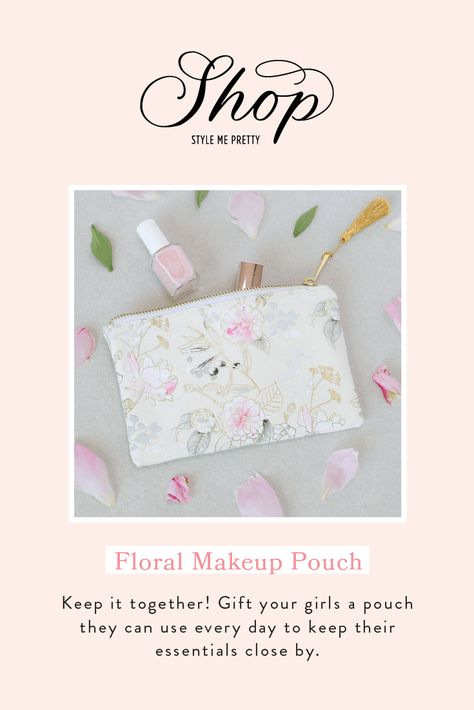 Gift your girls a pouch they can use everyday to keep their essentials close by. #stylemepretty #makeup #weddingmakeup #bridemakeup #weddingidea #bridesmaids