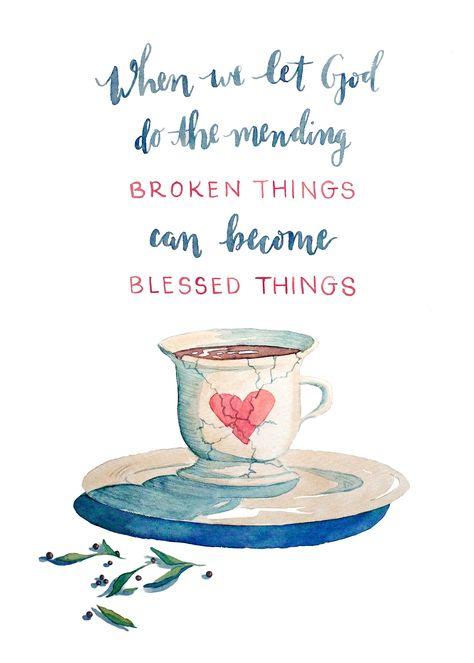 free print 5x7 (When we let God do the mending, broken things can become blessed things. -Kaitlyn Bouchillon)