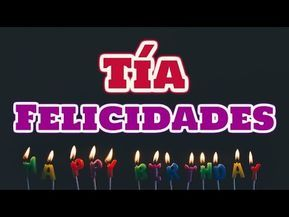 Feliz Cumpleaños Tia Youtube Feliz Cumpleaños Tia Cumpleaños Tía Feliz Cumpleaños Cuñada Imagenes