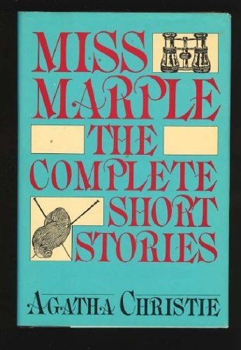 Miss Marple The Complete Short Stories By Agatha Christie 0396087477 9780396087472 In 2020 Miss Marple Short Stories Agatha Christie