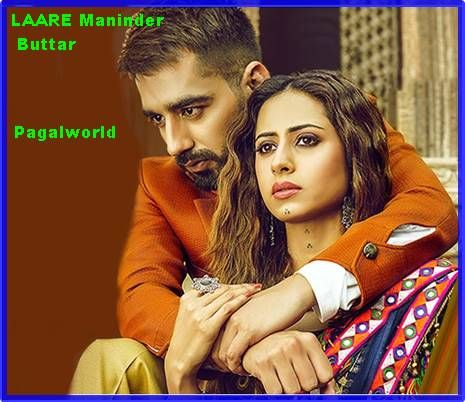 Laare Maninder Buttar Mp3 Song Download Mp3 Song Songs