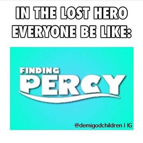 Finding Percy The Lost Hero The Heroes of Olympus Percy Jackson Percy Jackson Fandom, Memes Percy Jackson, Arte Percy Jackson, Percy Jackson Books, Percy Jackson Comics, Piper Mclean, Percabeth, Solangelo, Frank Zhang