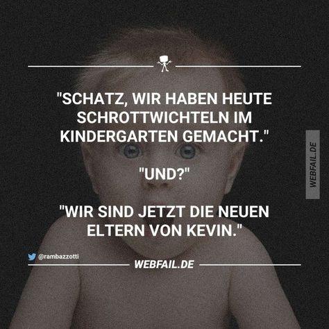 [title: Alles weg, was man nicht mehr braucht]    [tags:kevin,kinder,lustig]     [subfolder:lustige sprüche] [ready:1]