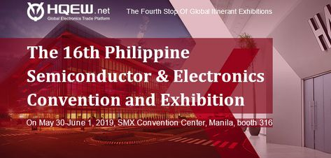 hqew attended the 16th philippines semiconductor&electronics convention and exhibition