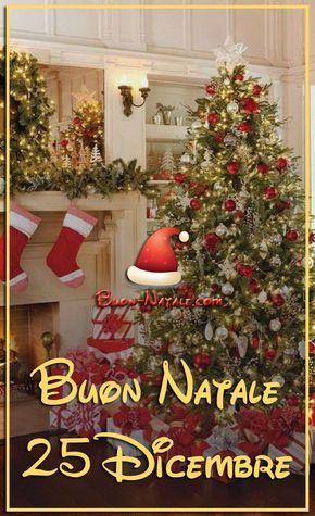 25 Natale.Buon Natale 25 Dicembre Immagini Per Whatsapp Buon Natale Com Buon Natale Natale Auguri Natale