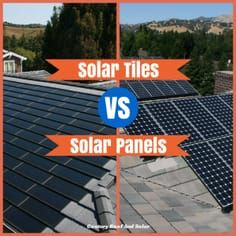 Solar Tiles Vs Solar Panels Which Type Of Roof Is Right For You Solar Tiles Solar Solar Panels