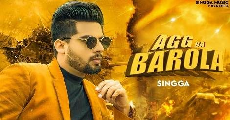 Agg Da Barola Mp3 Song Download Punjabi In Your Smart Phones And Pc With Best Quality Sound Latest Punjabi Album Of Singga 201 In 2020 Latest Song Lyrics Songs Lyrics