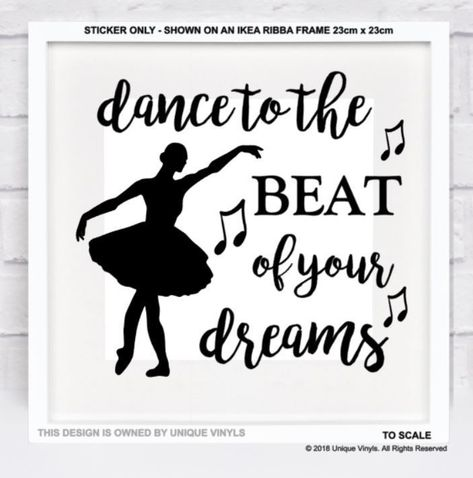 Dance to the beat of your dreams vinyl Sticker for IKEA RIBBA BOX ...